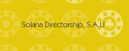 Solana Directorship, S.A.U.